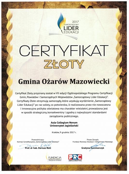 Certyfikat złoty - Ożarów Mazowiecki Samorządowym Liderem Edukacji 2017